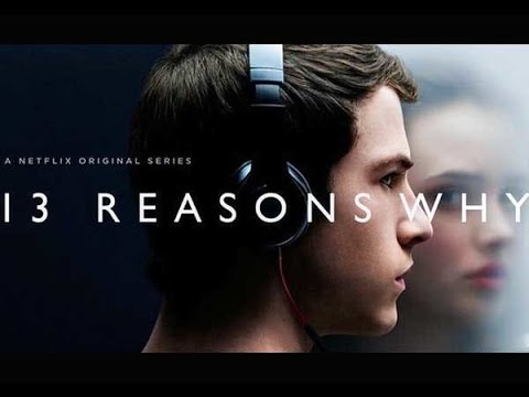 13 REASONS WHY *FULL OFFICIAL SERIES*