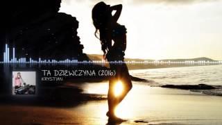 Krystian - Ta dziewczyna - Audio