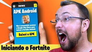 BAIXEI O APK DO FORTNITE PARA ANDROID
