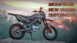 MODIFIKASI NEW VIXION SUPERMOTO