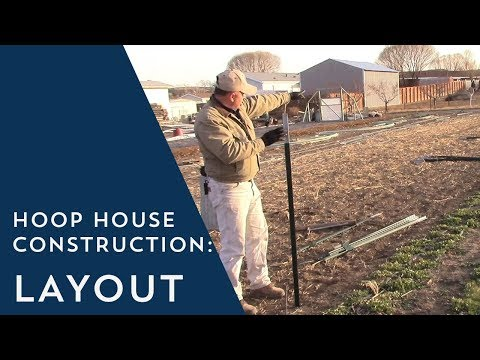 Hoop House Construction 1 Layout
