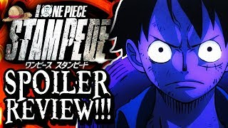 One Piece Stampede SPOILER REVIEW!!!