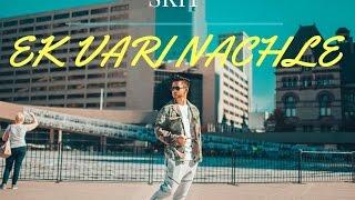 Ek Vari Nachle (One Dance) Skit