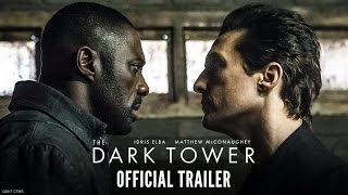 THE DARK TOWER - Official Trailer - In Cinemas August 17