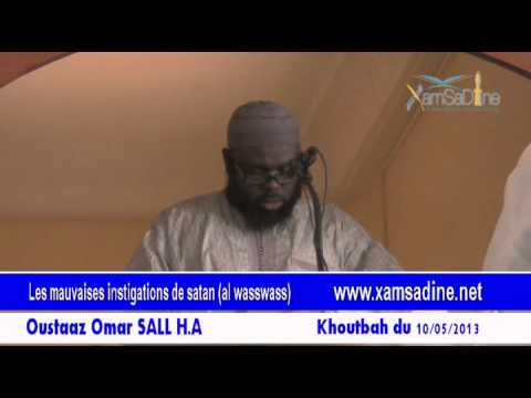 Les mauvaises instigations de satan (al wasswass) par Oustaaz Omar SALL H.A