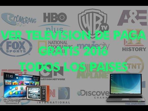 VER TELEVISIÓN POR CABLE GRATIS HD 2016 TODOS LOS PAISES (FUNCIONANDO)