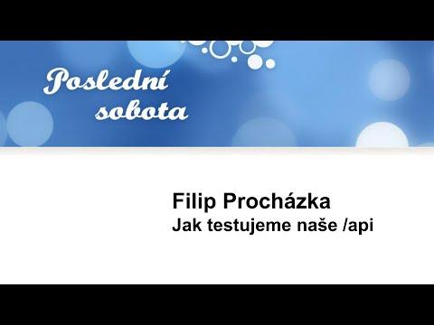 Filip Procházka: Jak testujeme naše /api