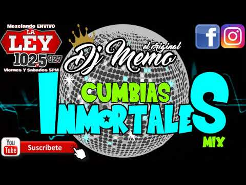 DJ MEMO EL ORIGINAL CUMBIAS INMORTALES MIX