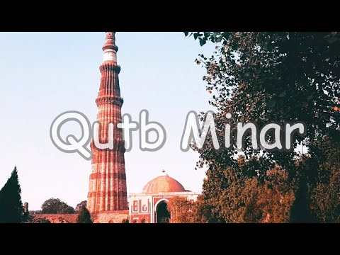Qutb Minar | Cinematic Travel Video | Places to visit in Delhi | Indian Monument | Shot on S8