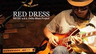 Japanese BLUES-ROCK/ RED DRESS (Hi-Heel Sneakers) - Guitar&Piano Cover LIVE !
