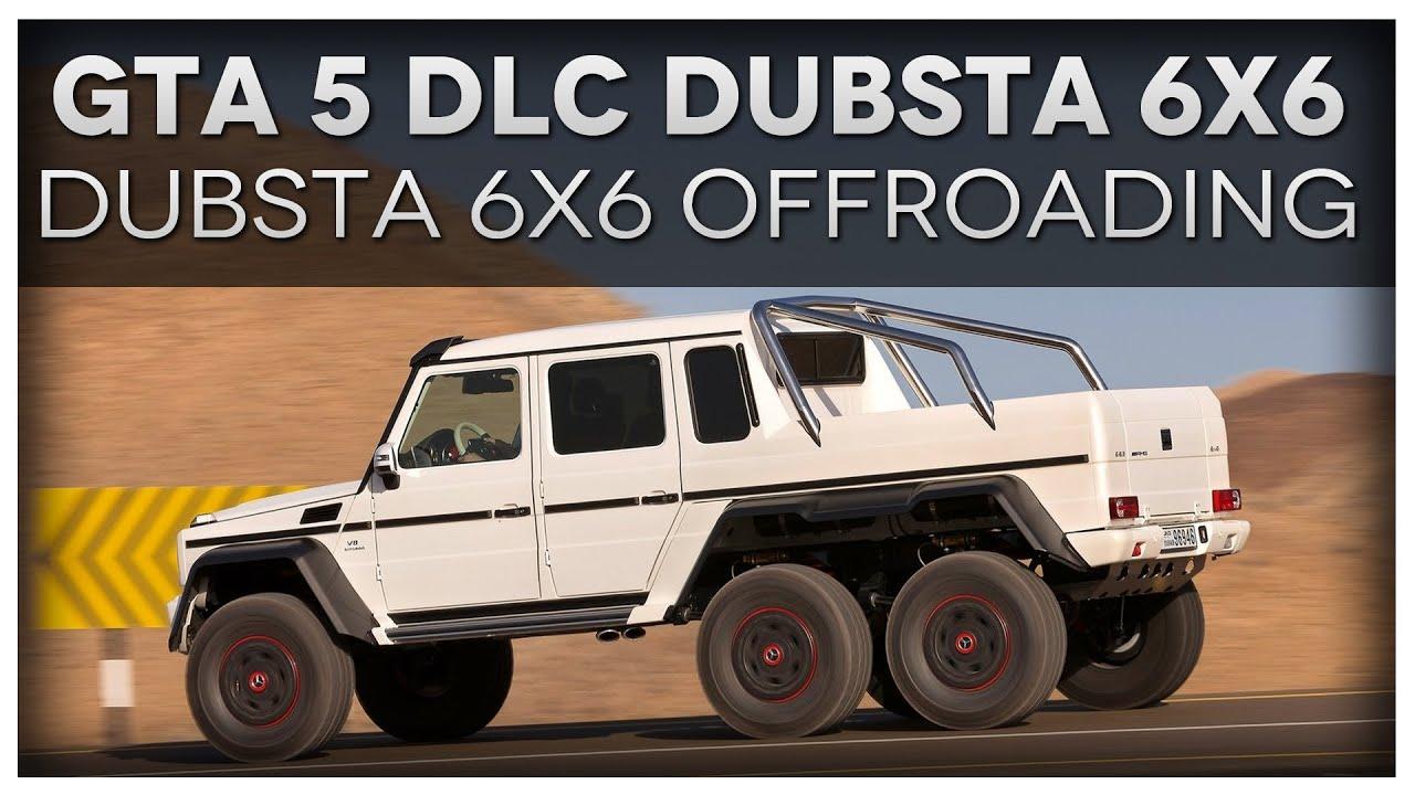 Gta Dubsta 6x6 Gta 5 Dubsta 6x6 Offroading