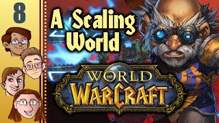 Let's Play World of Warcraft: A Scaling World Co-op Part 8 - Hinterlands