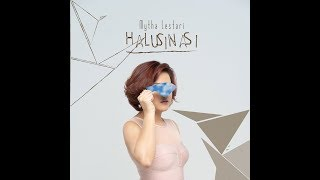 Mytha Lestari Halusinasi Official Audio