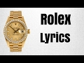 Download ROLEX LYRICS By Ayo & Teo in Mp3, Mp4 and 3GP