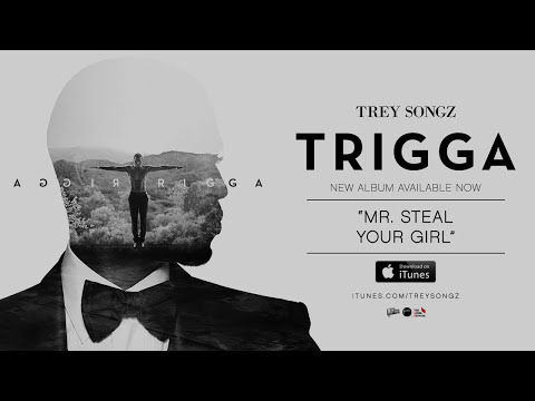 Trey Songz - Mr. Steal Your Girl [Official Audio]