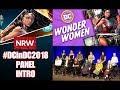The #DCinDC2018 Wonder Women Panel Introductions! #NewReleaseWednesday #NRW