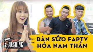 Dàn Sao FAPtv Lột Xác Thành Nam Thần | Vinh Râu - Thái Vũ - Phương Huỳnh - Ribi Sachi | 30Shine TV