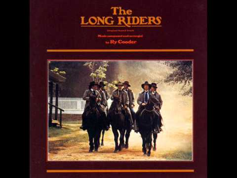 """The Long Riders"". Crank it up! Pure musical genius from ""The Long Riders"" movie soundtrack written, edited, and arranged by Ry Cooder. Ry Cooder won Best Mu..."