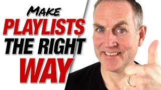How To Create A Playlist on YouTube - THE RIGHT WAY 2019