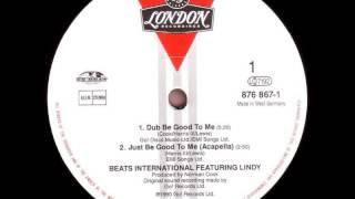 Beats International Dub Be Good To Me 12 39 39 Maxi