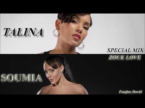 ZOUK LOVE SPECIAL MIX TALINA & SOUMIA