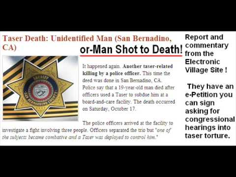 Taser Death.October 2009. In San Bernardino. UPDATE ! Victim Identified. Died 10-17