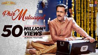 WHY CHEAT INDIA: Phir Mulaaqat Video   Emraan Hashmi Shreya D   Jubin Nautiyal Kunaal Rangon