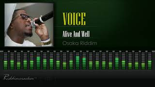 Voice Alive And Well Osaka Riddim 2019 Soca Hd
