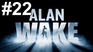 Alan Wake Gameplay Walkthrough Part 22 No Commentary