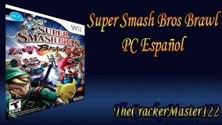 Como descargar e Instalar Super Smash Bros Brawl PC Español