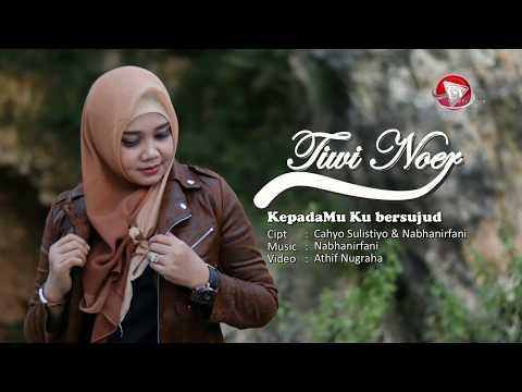 Download TIWI NOER - KepadaMu Ku Bersujud  Original Klip   KLIP Mp4 baru