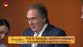 Prof Saraçoğlu'ndan Parkinsona Karşı Kür