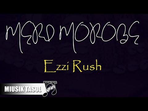 Ezzi Rush - Meri Morobe