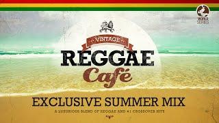 Vintage Reggae Café - Exclusive Summer Mix 2021
