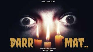 DARR MAT.. TEASER (HORROR SHORT FILM)
