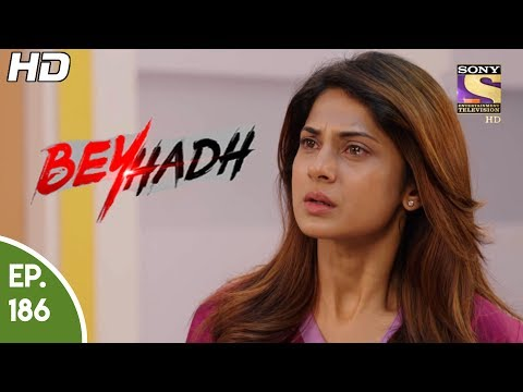 Beyhadh - बेहद - Ep 186 - 27th June, 2017 thumbnail