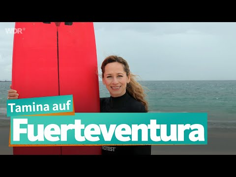 Tamina auf Fuerteventura | WDR Reisen