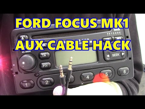 Ford Focus MK1 Aux Cable Hack