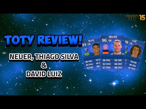 TOTY REVIEW! NEUER, THIAGO SILVA & DAVID LUIZ