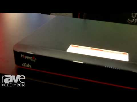 CEDIA 2016: Dish Network Highlights the Hopper 3 With 16 Tuners