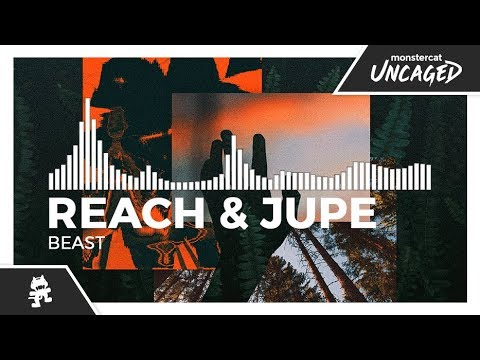 Reach & Jupe - Beast [Monstercat Release]
