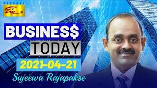 Business Today 2021-04-27 | Sujeewa Rajapaksha | Channel Eye