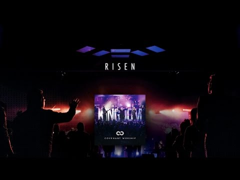 Covenant Worship - Risen