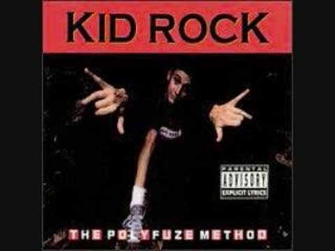 Kid Rock- 3 Sheets To The Wind POLYFUZE