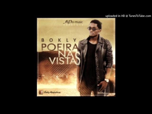 Bokly - Poeira Na Vista (Audio) thumbnail