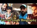 Yuvraj Singh Biography | Height | Weight | Age | Wife | Family | Lifestyle,
