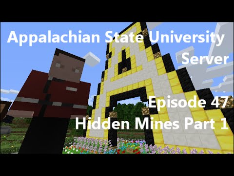 Appalachian State University Minecraft Server Episode 47 - Hidden Mines Part 1