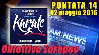 FIJLKAM NEWS 14 - Obiettivo Europeo