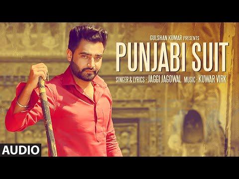 JAGGI JAGOWAL : PUNJABI SUIT Full Song (Audio) | KUWAR VIRK | Latest Punjabi Song