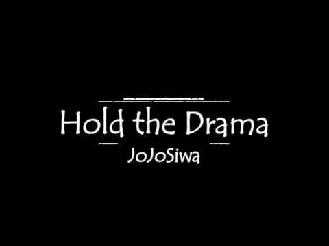 JoJo Siwa HOLD THE DRAMA Lyrics